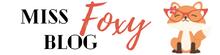 Miss Foxy Blog